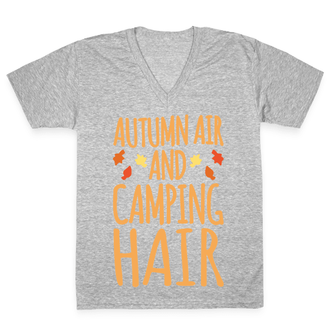 Autumn Air And Camping Hair White Print V-Neck Tee Shirt