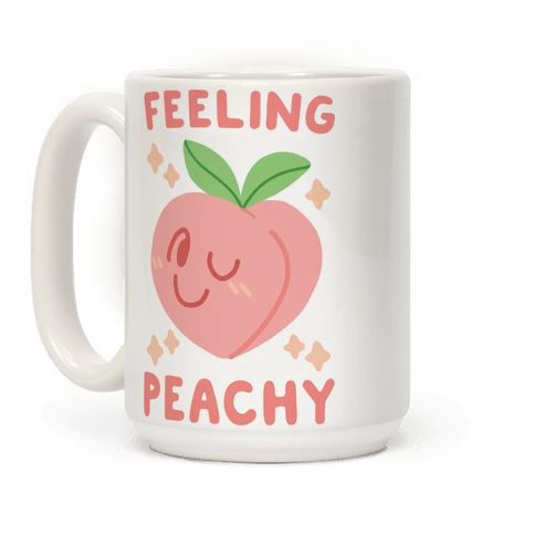 Feeling Peachy Coffee Mug