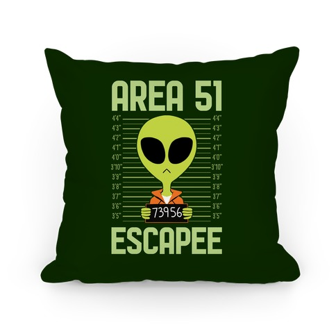 Area 51 Escapee Pillow