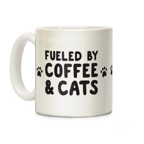 Fueled By Coffee And Cats Coffee Mug