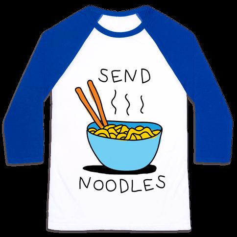 Send Noodles Baseball Tee