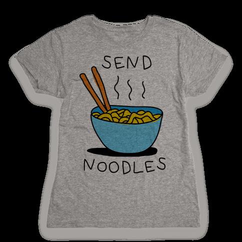 Send Noodles Womens T-Shirt