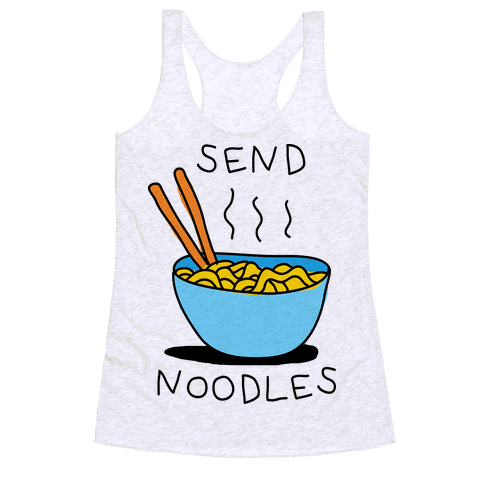 Send Noodles Racerback Tank Top