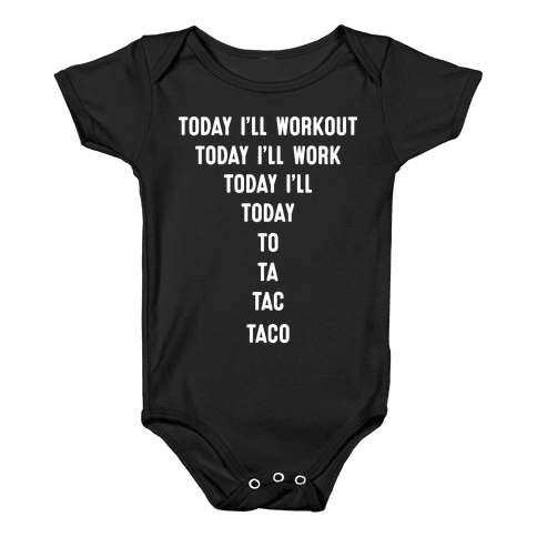 Today I'll Workout - Taco Baby Onesy