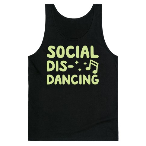 Social Dis-Dancing Tank Top