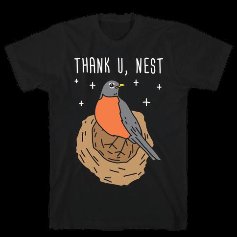 Thank U, Nest - Bird Mens T-Shirt