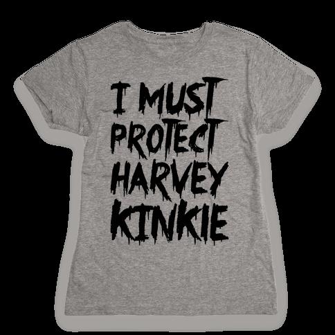 I Must Protect Harvey Kinkle Parody Womens T-Shirt