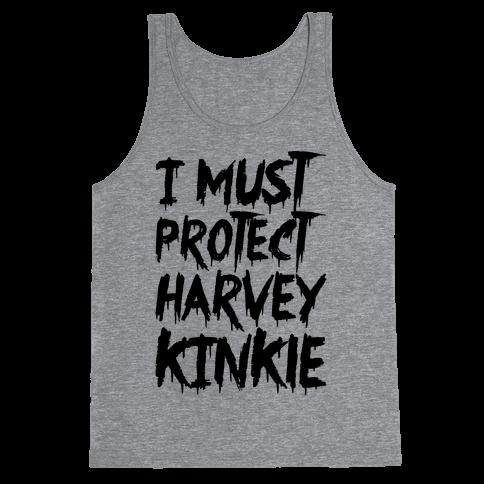 I Must Protect Harvey Kinkle Parody Tank Top