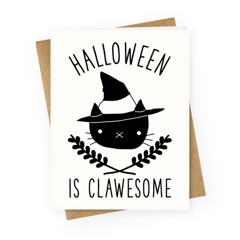Halloween is Clawesome Greeting Card