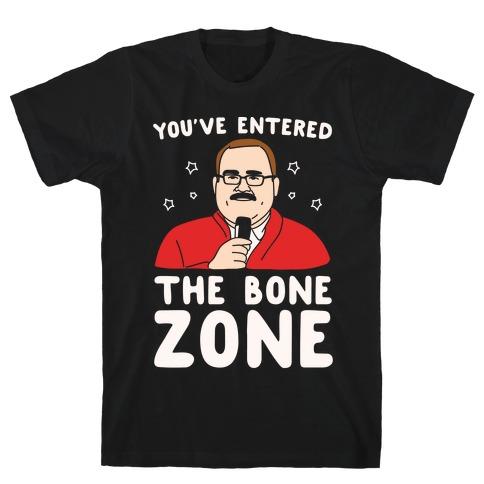 You've Entered The Bone Zone White Print Mens T-Shirt