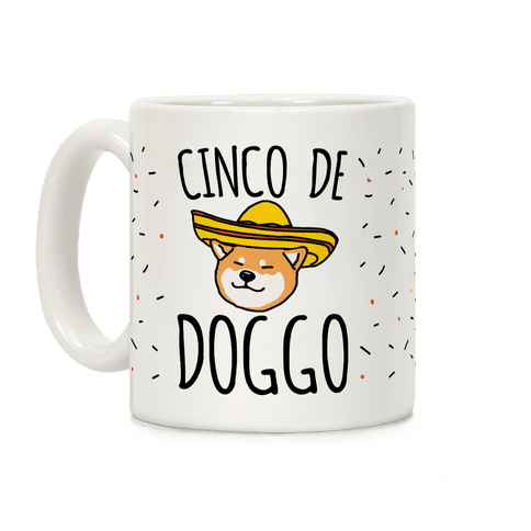 Cinco De Doggo Coffee Mug
