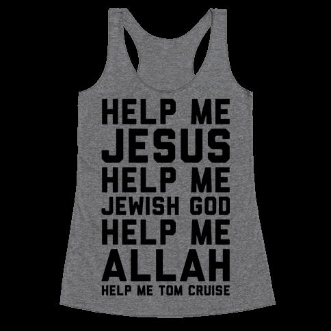 Help Me Jesus Racerback Tank Top