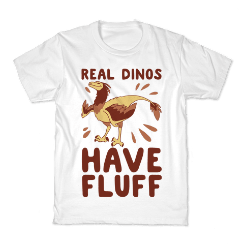 Real Dinos Have Fluff Kids T-Shirt