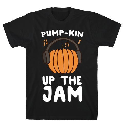 Pump-kin Up the Jam Mens T-Shirt