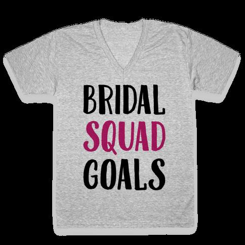 Bridal Squad Goals V-Neck Tee Shirt