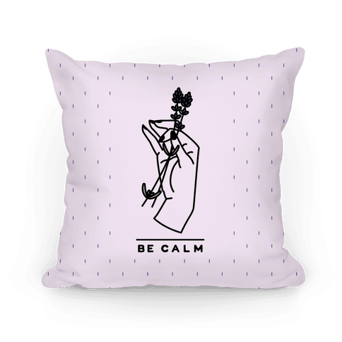Be Calm Pillow