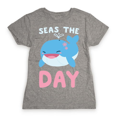 Seas the Day Womens T-Shirt
