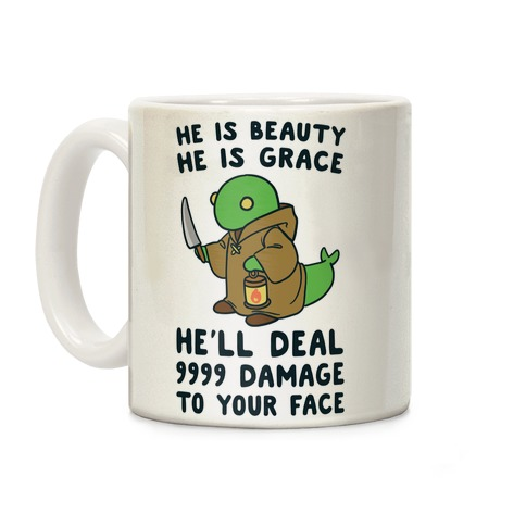 He is Beauty, He is Grace, He'll Deal 9999 Damage to your Face - Tonberry Coffee Mug