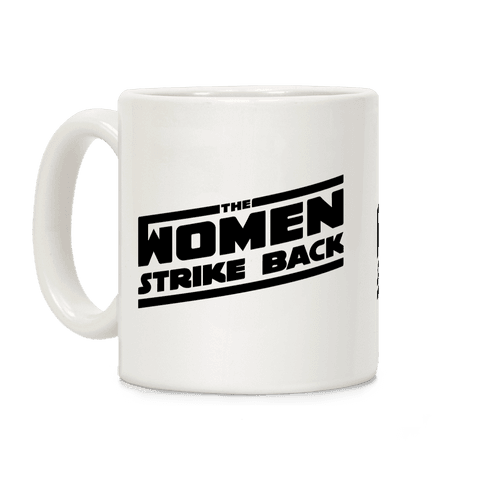 The Women Strike Back Coffee Mug