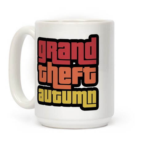 Grand Theft Autumn Coffee Mug