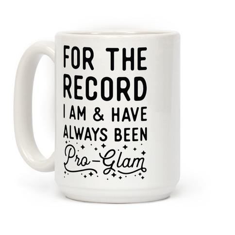 Pro-Glam Coffee Mug