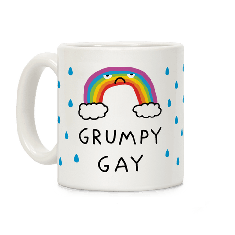 Grumpy Gay Coffee Mug