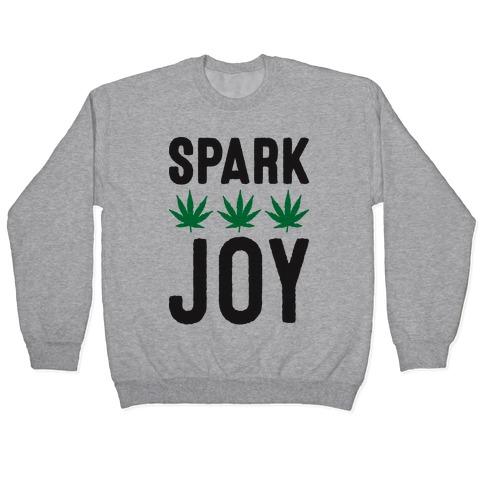 Spark Joy Weed Pullover