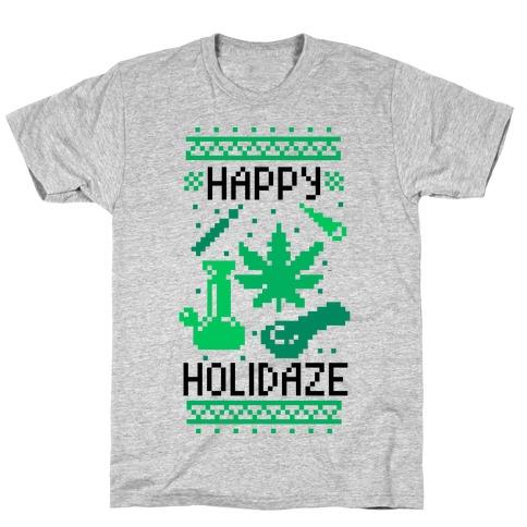Happy Holidaze T-Shirt