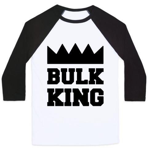 Bulk King Baseball Tee