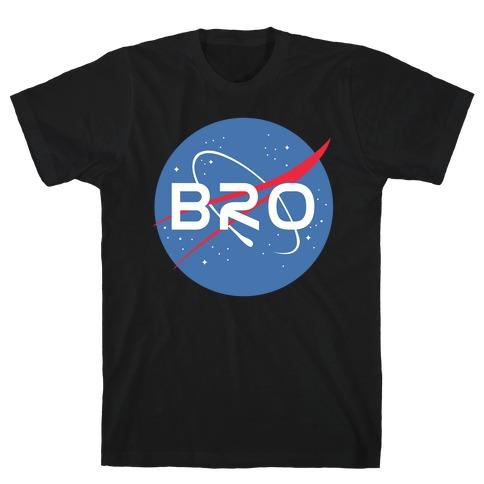 Bro Nasa Parody T-Shirt