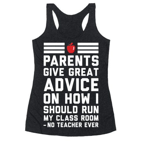 Parents Give Great Advice Racerback Tank Top