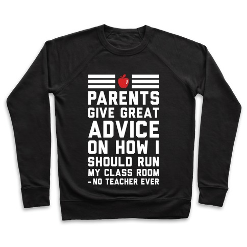 Parents Give Great Advice Pullover