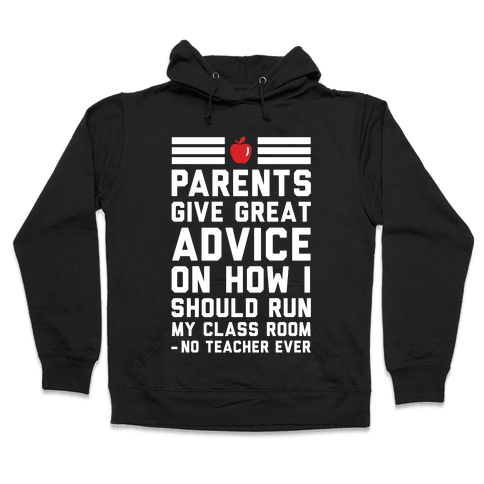 Parents Give Great Advice Hooded Sweatshirt