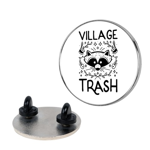 Village Trash Pin