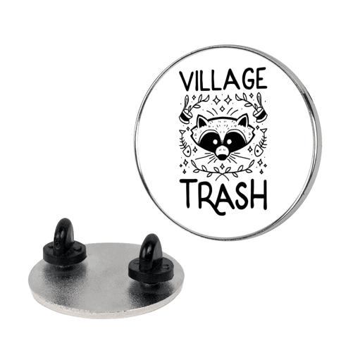 Village Trash Pin