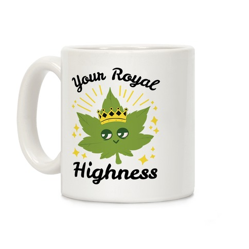 Your Royal Highness Coffee Mug