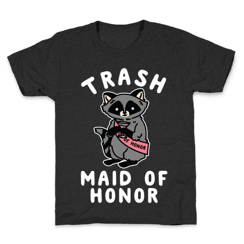 Trash Maid of Honor Raccoon Bachelorette Party Kids T-Shirt