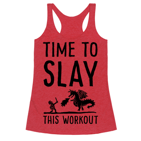 Time To Slay This Workout Racerback Tank Top