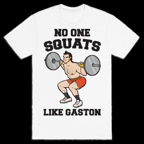 No One Squats Like Gaston Parody Mens T-Shirt