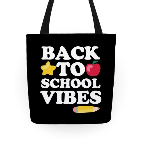 Back to School Vibes Tote