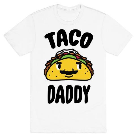 Taco Daddy T-Shirt