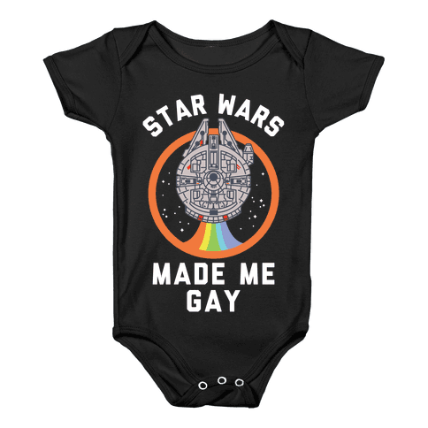 Star Wars Made Me Gay Baby Onesy