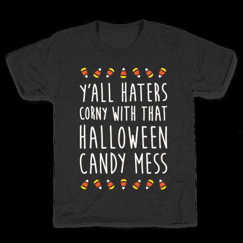 Y'all Haters Corny Parody (White) Kids T-Shirt