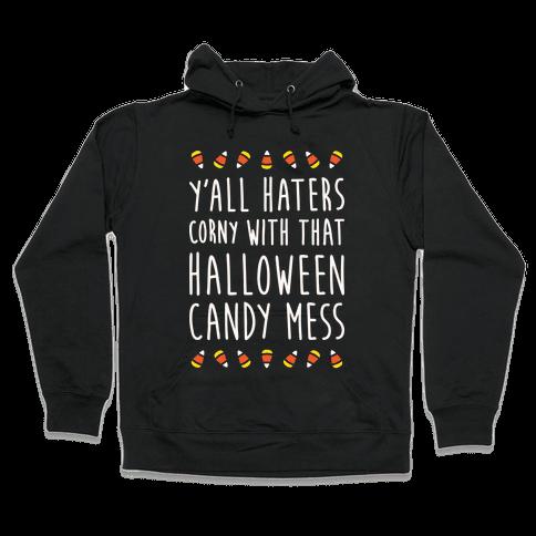 Y'all Haters Corny Parody (White) Hooded Sweatshirt