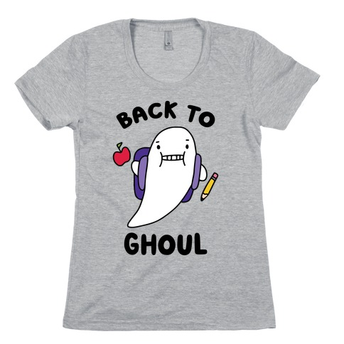 Back to Ghoul Womens T-Shirt