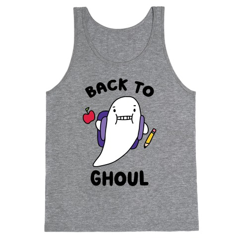 Back to Ghoul Tank Top