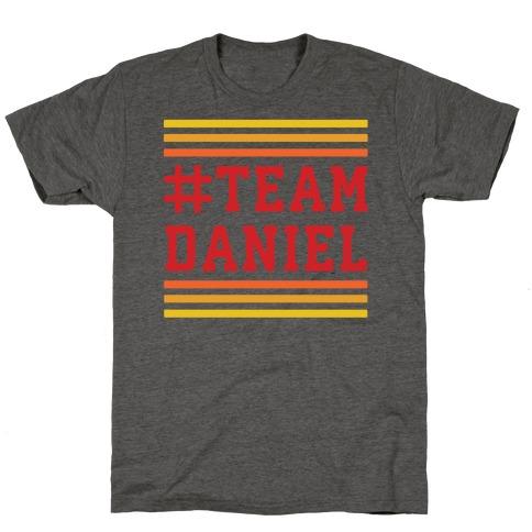 Team Daniel T-Shirt