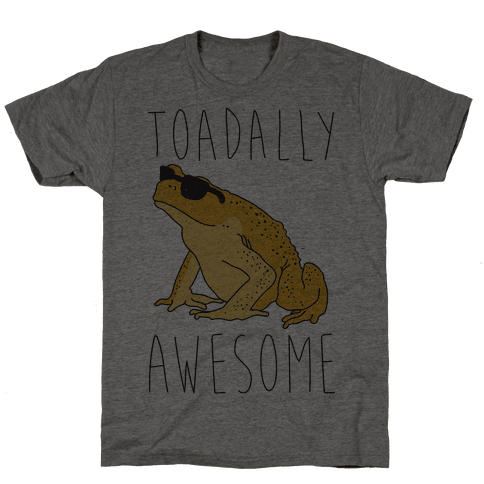 Toadally Awesome Mens T-Shirt
