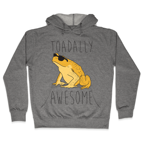 Toadally Awesome Hooded Sweatshirt