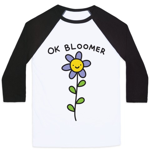 Ok Bloomer Flower Baseball Tee
